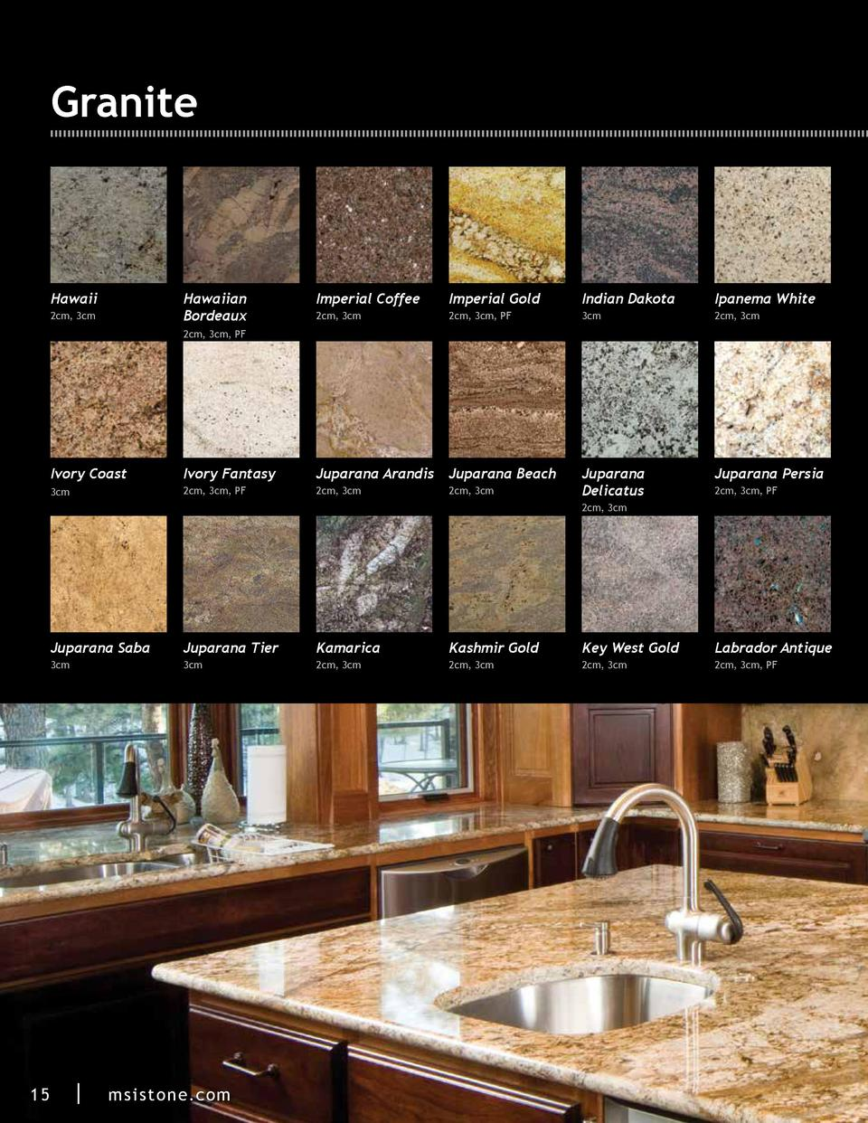 Granite  Hawaii  Hawaiian Bordeaux  2cm, 3cm  Imperial Coffee  Imperial Gold  Indian Dakota  Ipanema White  2cm, 3cm  2cm,...