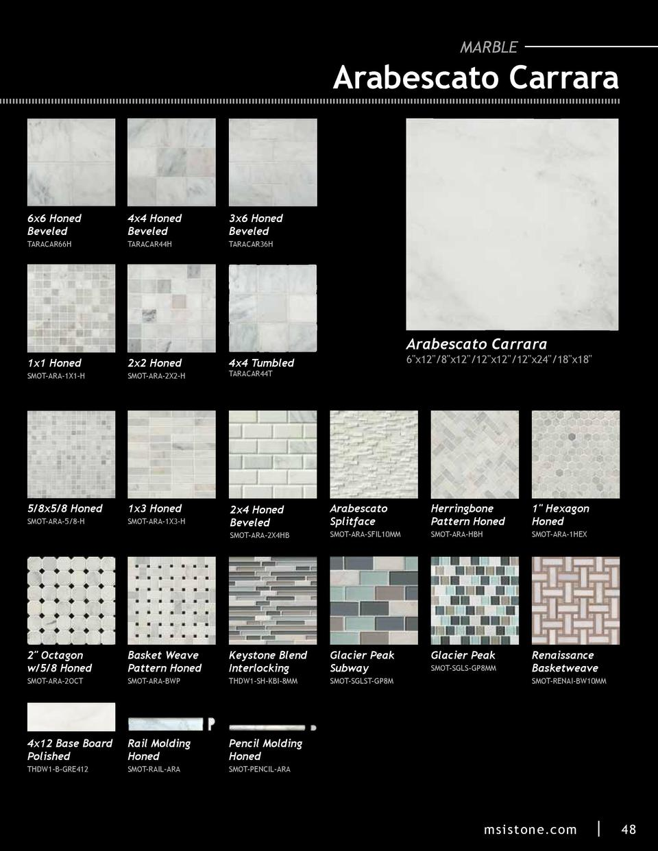 MARBLE  Arabescato Carrara  6x6 Honed Beveled  4x4 Honed Beveled  3x6 Honed Beveled  TARACAR66H  TARACAR44H  TARACAR36H  A...