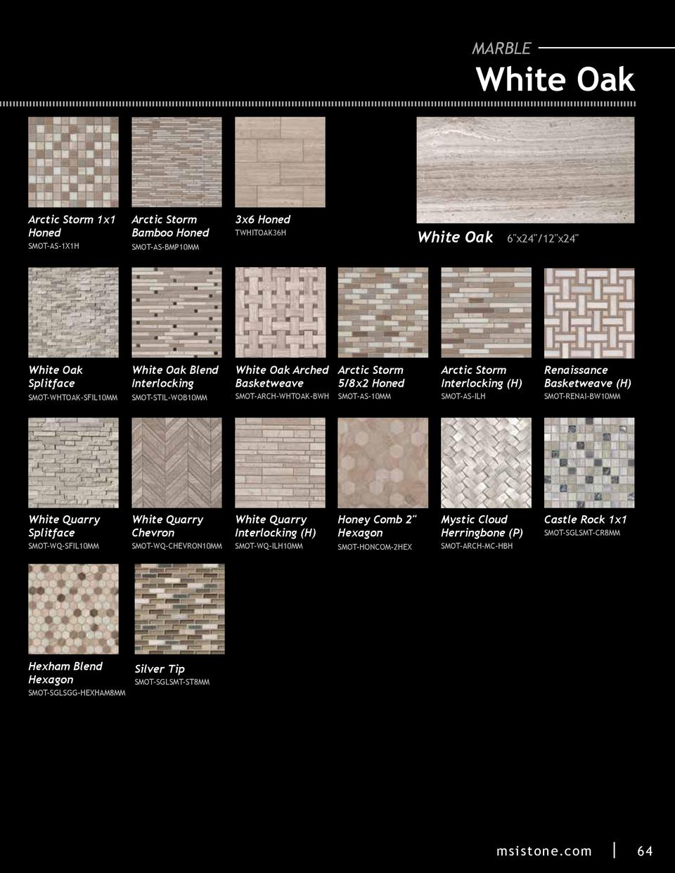 MARBLE  White Oak  Arctic Storm 1x1 Honed  Arctic Storm Bamboo Honed  SMOT-AS-1X1H  SMOT-AS-BMP10MM  White Oak Splitface  ...
