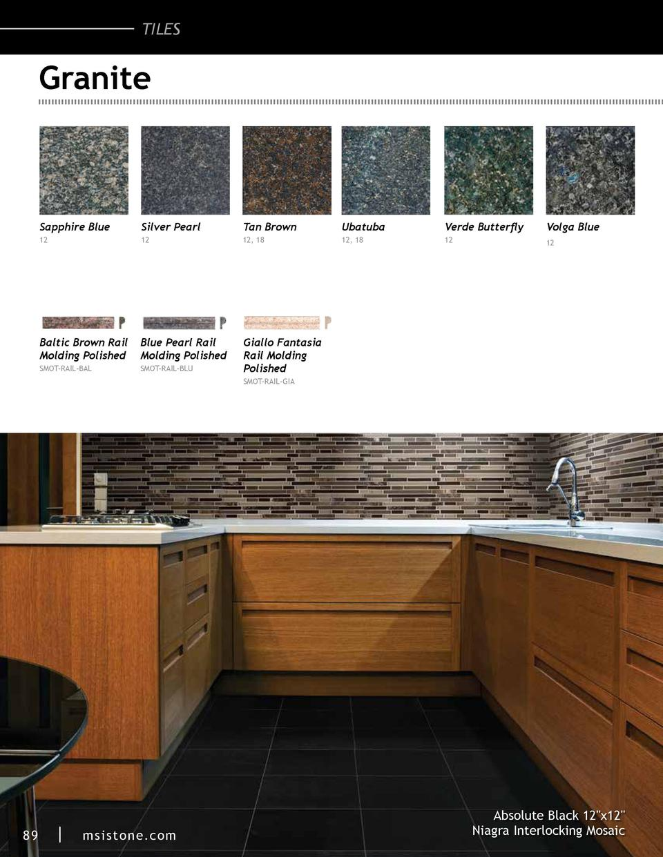 TILES  Granite  Sapphire Blue  Silver Pearl  Tan Brown  Ubatuba  Verde Butterfly  Volga Blue  12  12  12, 18  12, 18  12  ...