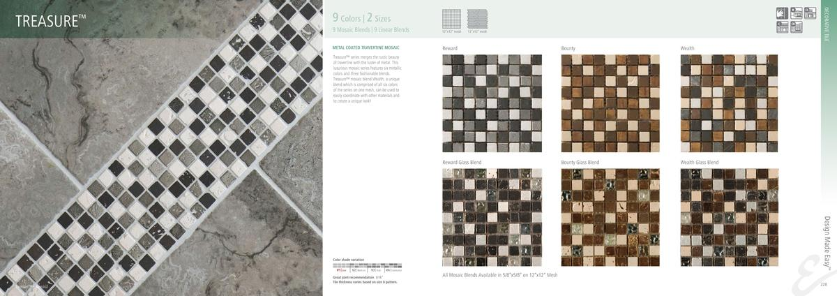 DECORATIVE TILE  TREASURE     9 Colors   2 Sizes 9 Mosaic Blends   9 Linear Blends  12   x12    mesh  METAL COATED TRAVERT...