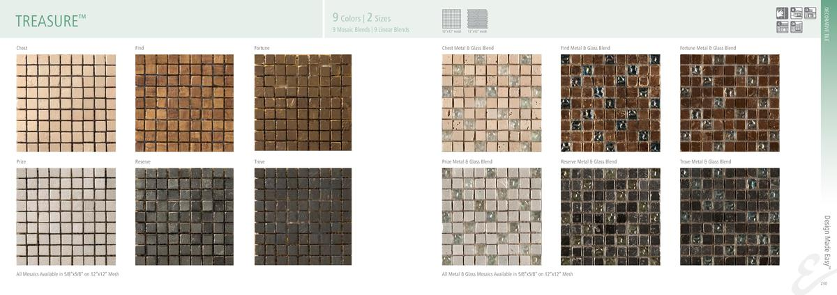 DECORATIVE TILE  9 Colors   2 Sizes  TREASURE     9 Mosaic Blends   9 Linear Blends  12   x12    mesh  12   x12    mesh  C...