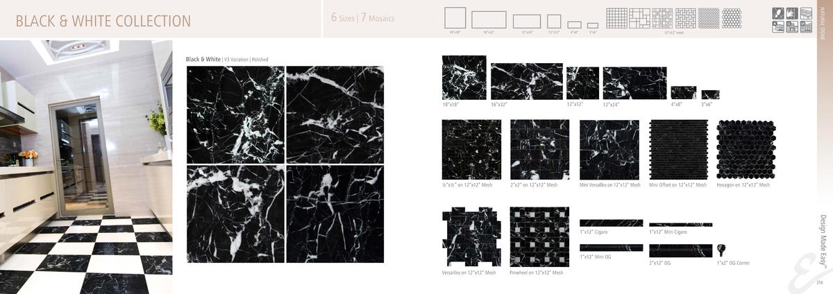 NATURAL STONE  BLACK   WHITE COLLECTION  6 Sizes   7 Mosaics 18   x18     16   x32     12   x24     12   x12     4   x8   ...