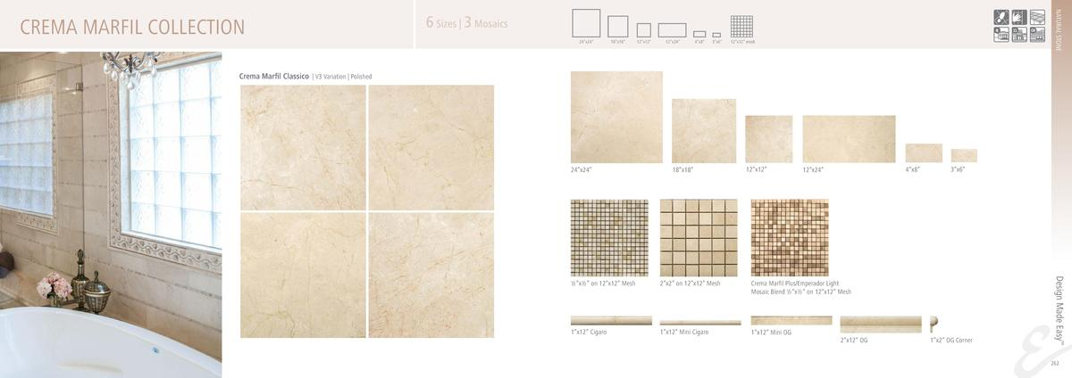NATURAL STONE  CREMA MARFIL COLLECTION  6 Sizes   3 Mosaics 24   x24     18   x18     12   x12     12   x24     4   x8    ...