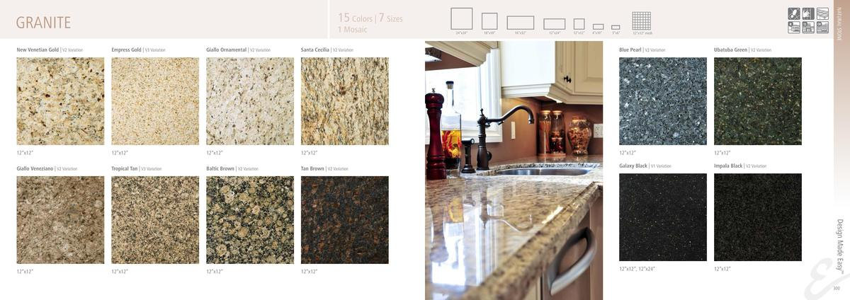 NATURAL STONE  15 Colors   7 Sizes  GRANITE  1 Mosaic  24   x24     18   x18     16   x32     12   x24     12   x12     4 ...