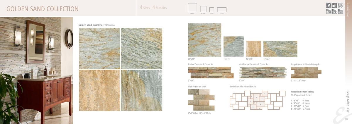 NATURAL STONE  GOLDEN SAND COLLECTION  4 Sizes   4 Mosaics 24   x24     16   x16     12   x12     12   x24     Golden Sand...