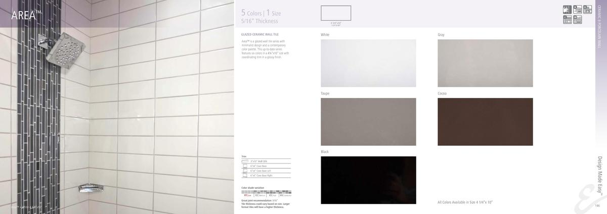 5 Colors   1 Size  5 16    Thickness  4 1 4   x10    4.30   x9.80     White  Gray  Taupe  GLAZED CERAMIC WALL TILE  CERAMI...