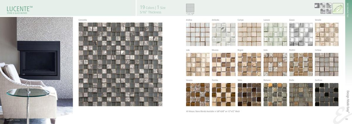 DECORATIVE TILE  19 Colors   1 Size  LUCENTE     5 16    Thickness  STONE   GLASS BLENDS  12   x12    mesh 11.90   x11.90 ...
