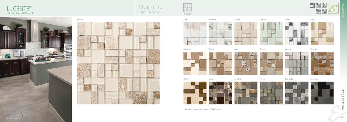 DECORATIVE TILE  19 Colors   1 Size  LUCENTE     5 16    Thickness  PATTERN STONE   GLASS BLENDS  13   x13    mesh 12.70  ...