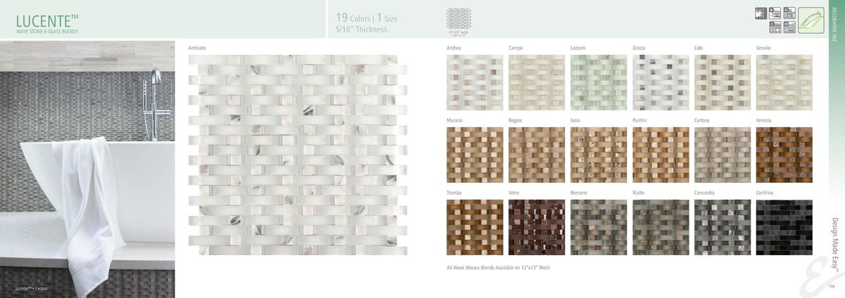 DECORATIVE TILE  19 Colors   1 Size  LUCENTE     5 16    Thickness  WAVE STONE   GLASS BLENDS  Ambrato  12   x13    mesh 1...