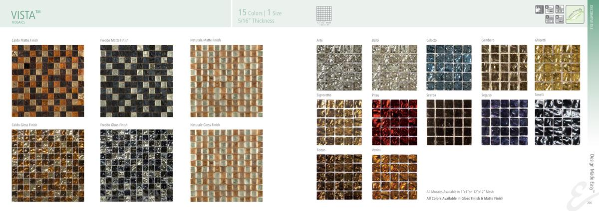 DECORATIVE TILE  15 Colors   1 Size  VISTA     5 16    Thickness  MOSAICS  11.70   x11.70     Freddo Gloss Finish  Balbi  ...