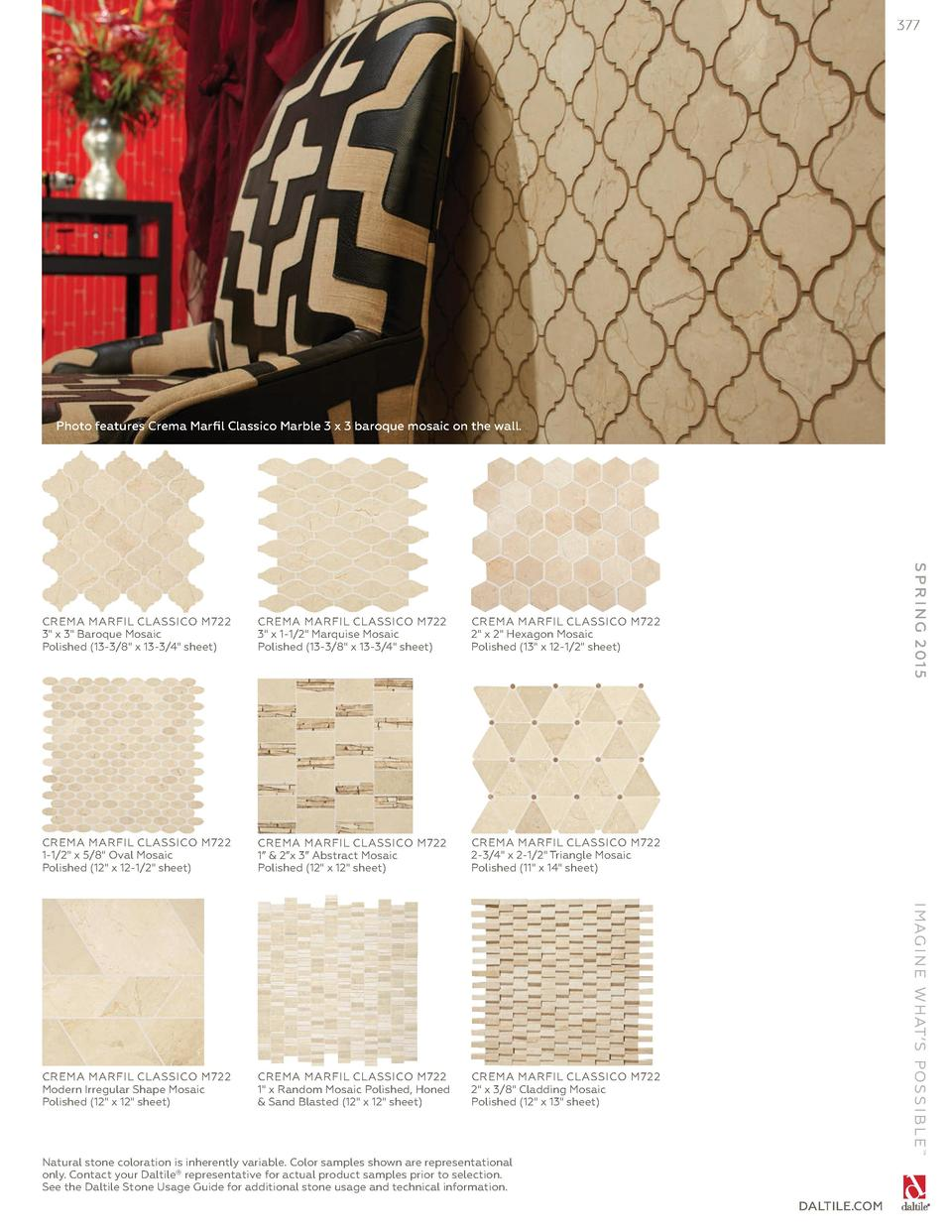 377  Photo features Crema Marfil Classico Marble 3 x 3 baroque mosaic on the wall.  CREMA MARFIL CLASSICO M722 2  x 2  Hex...