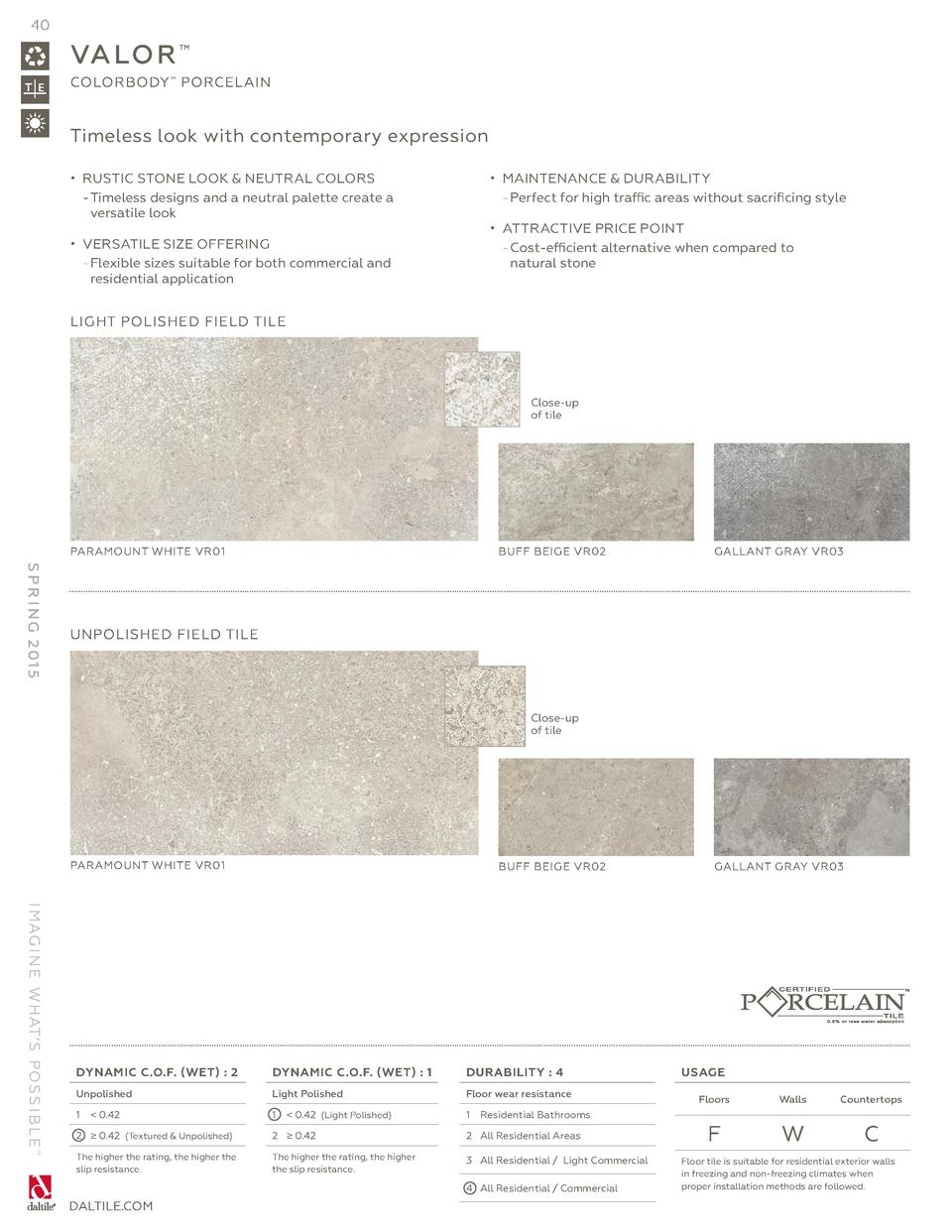 Daltile Spring 2015 Catalog Austin Wedges Montana Beige 40 Va Lo R Colorbody Porcelain Timeless Look With Contemporary Expression Rustic Stone