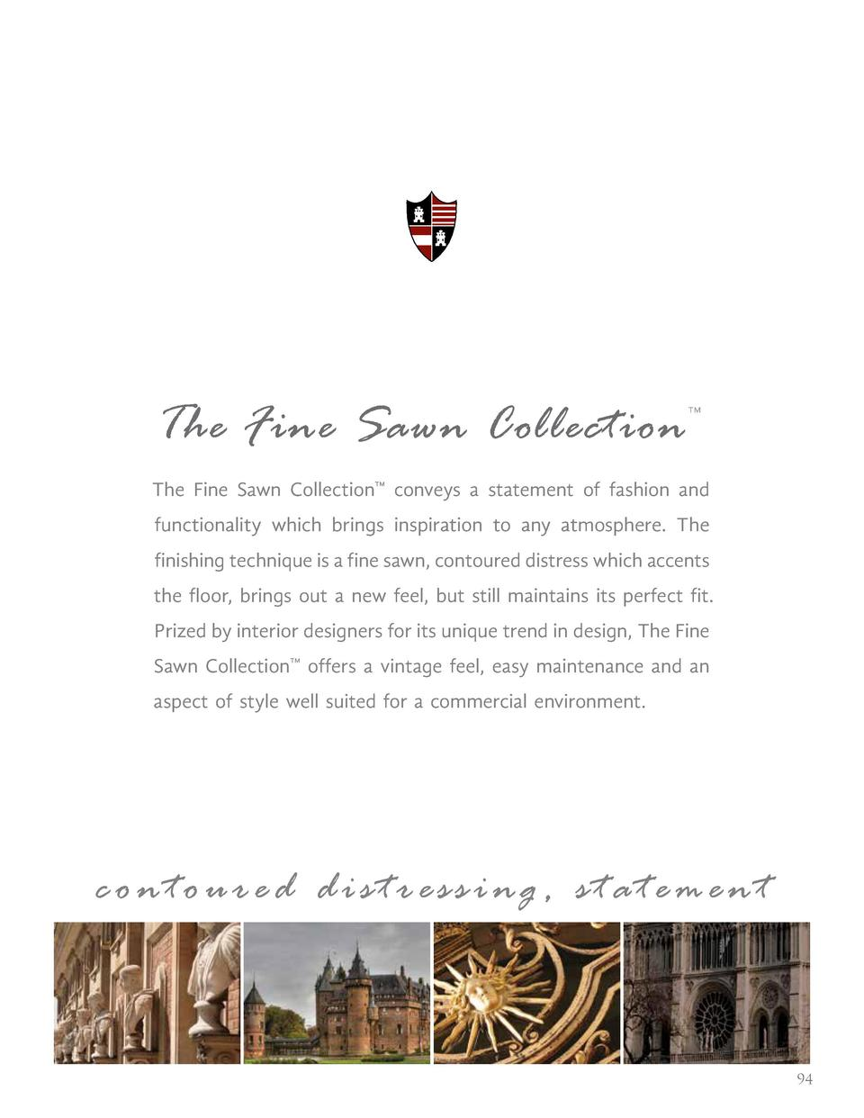 The Fine Sawn Collection       The Fine Sawn Collection    conveys a statement of fashion and functionality which brings i...