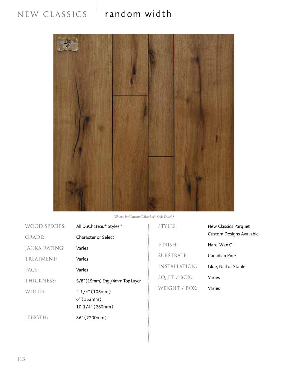 ne w cl a s sic s  random width   Shown in Chateau Collection  , Olde Dutch   WOOD SPECIES    GRADE     Character or Selec...