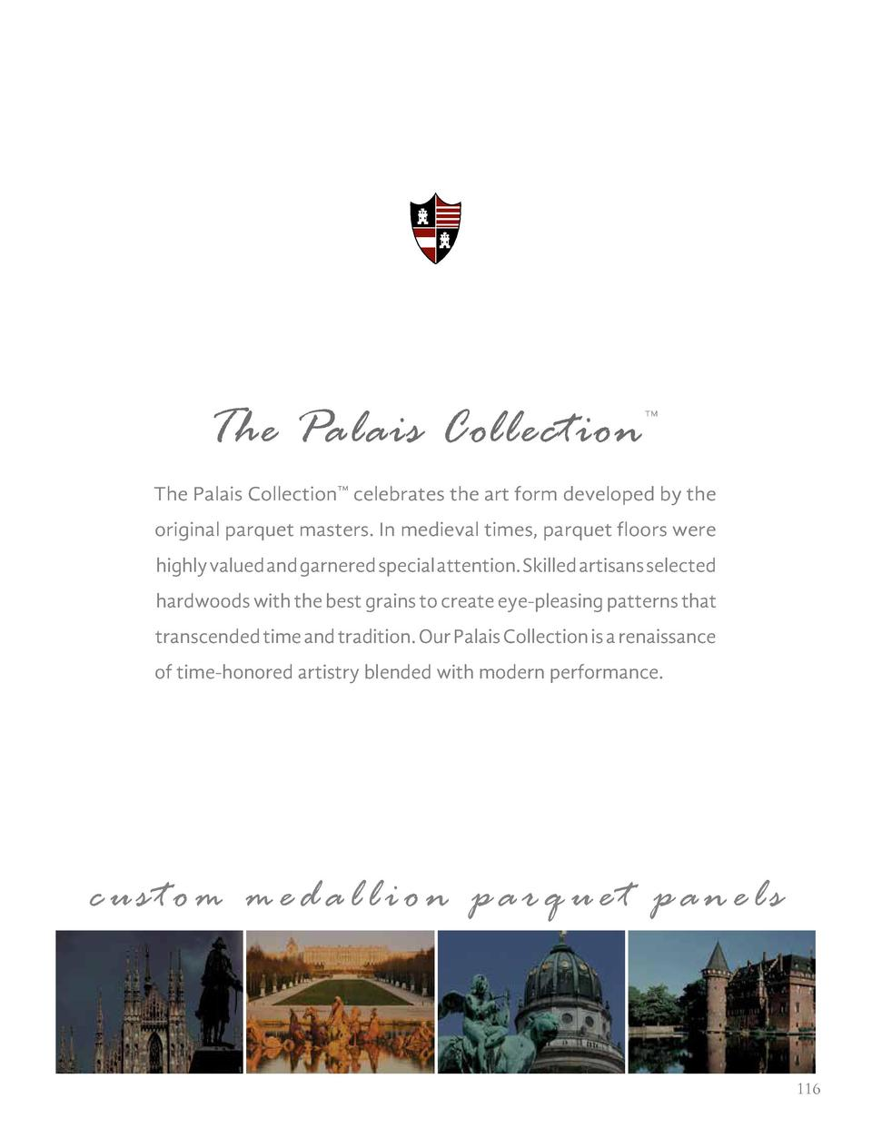 The Palais Collection       The Palais Collection    celebrates the art form developed by the original parquet masters. In...