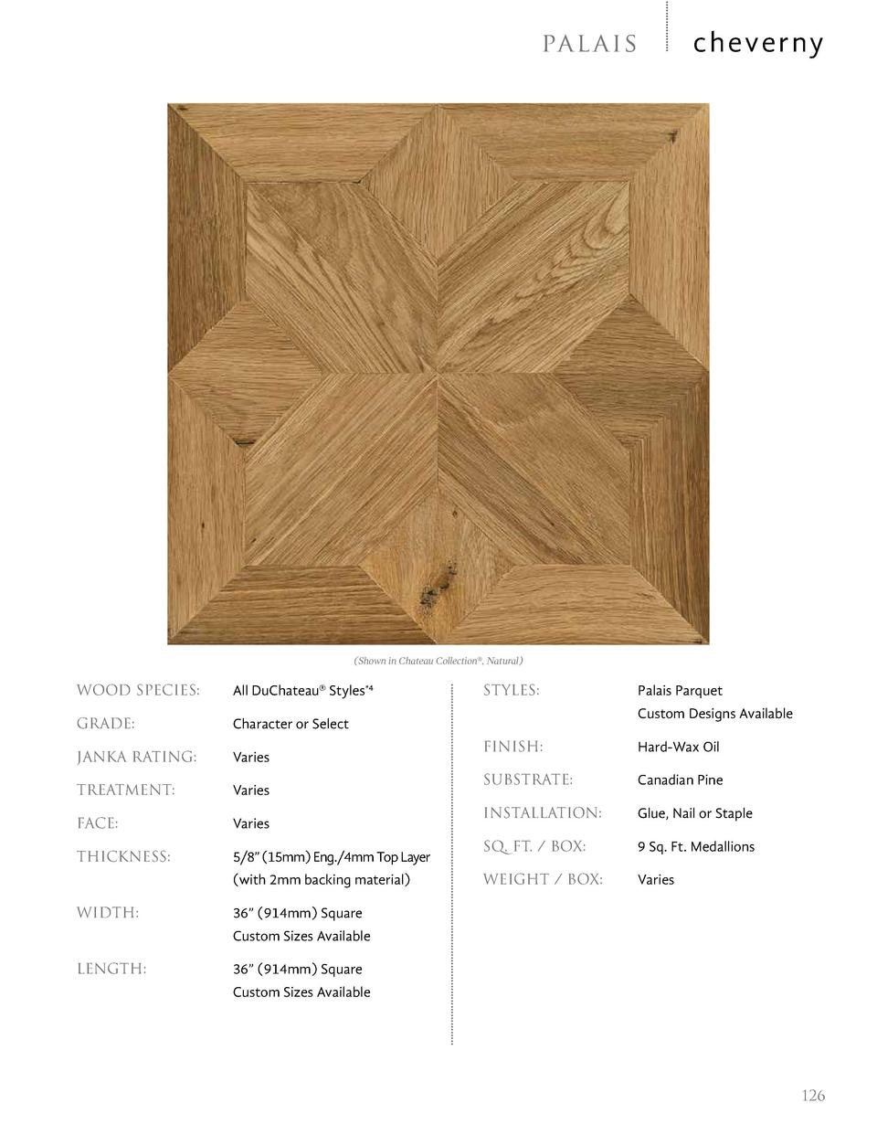 cheverny  pa l ai s   Shown in Chateau Collection  , Natural   WOOD SPECIES     All DuChateau   Styles 4  GRADE     Charac...