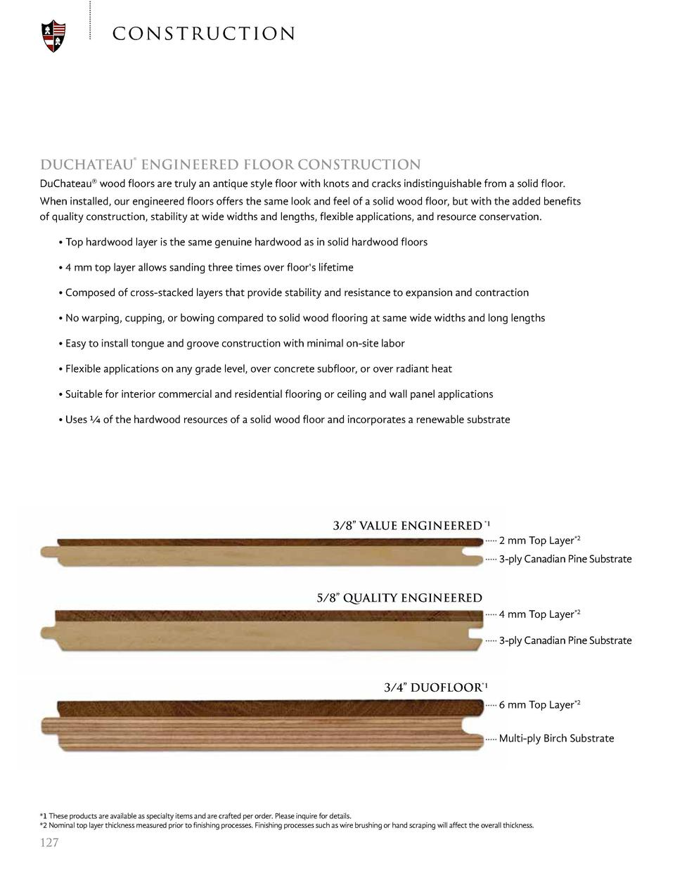con s t ru ct ion  DUCHATEAU   ENGINEERED FLOOR CONSTRUCTION DuChateau   wood floors are truly an antique style floor with...