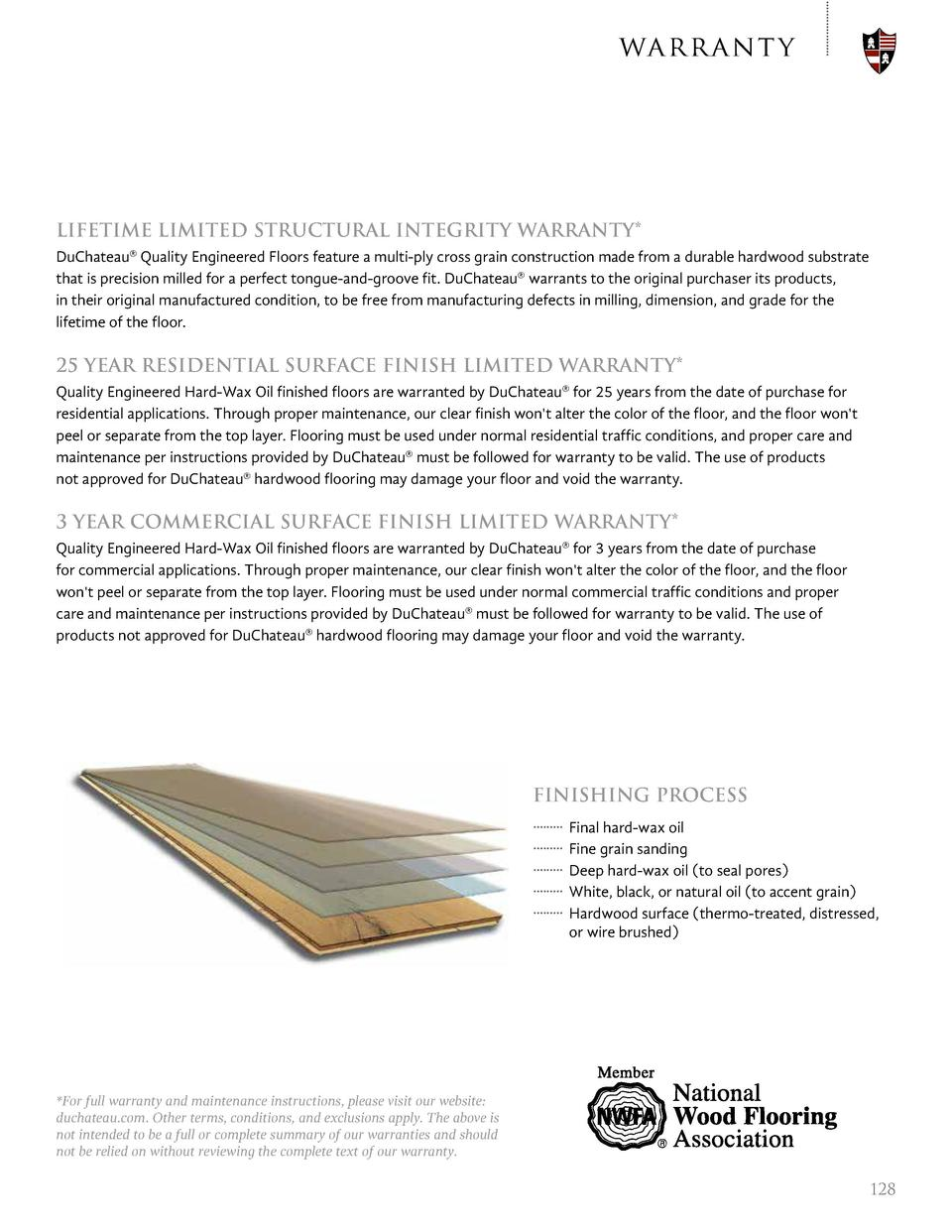 war r ant y  LIFETIME LIMITED STRUCTURAL INTEGRITY WARRANTY  DuChateau   Quality Engineered Floors feature a multi-ply cro...