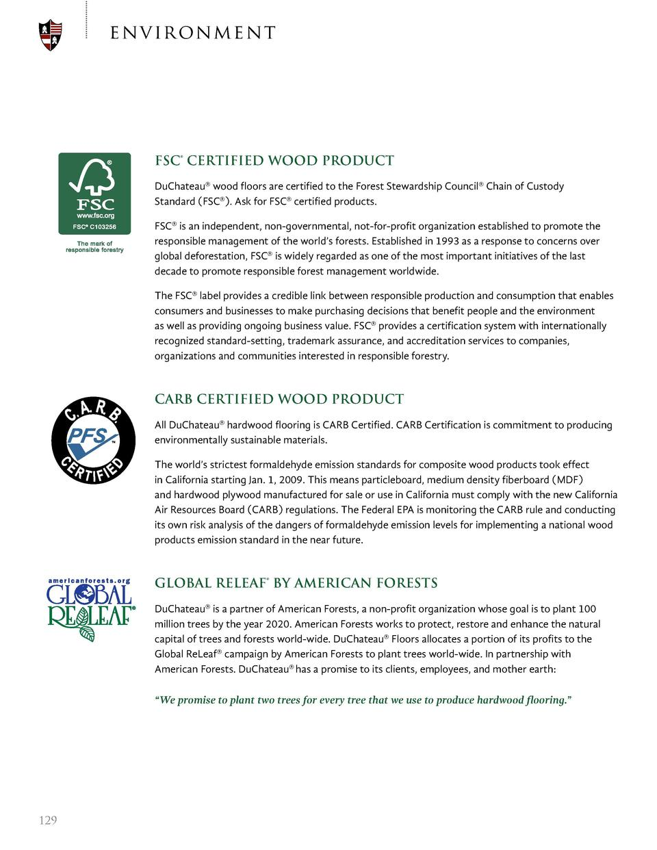 e n v ir on men t  FSC   CERTIFIED WOOD PRODUCT DuChateau   wood floors are certified to the Forest Stewardship Council   ...