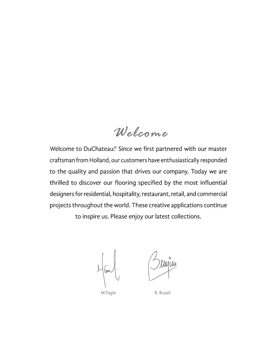Welcome    Welcome to DuChateau. Since we first partnered with our master  craftsman from Holland, our customers have enth...