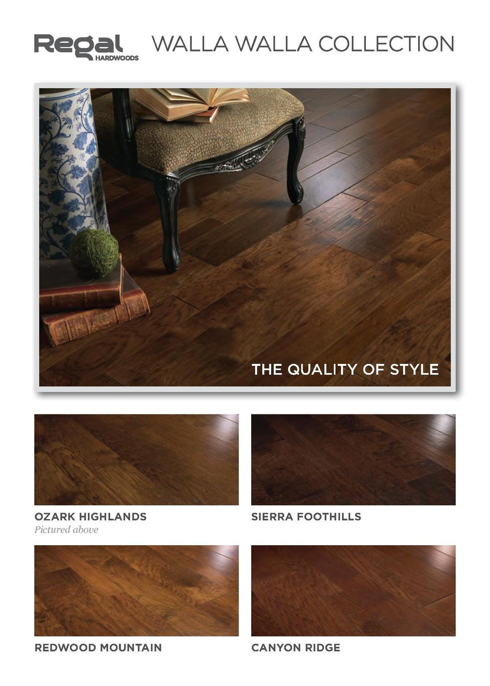 WALLA WALLA COLLECTION  THE QUALITY OF STYLE  OZARK HIGHLANDS  SIERRA FOOTHILLS  Pictured above  REDWOOD MOUNTAIN  CANYON ...