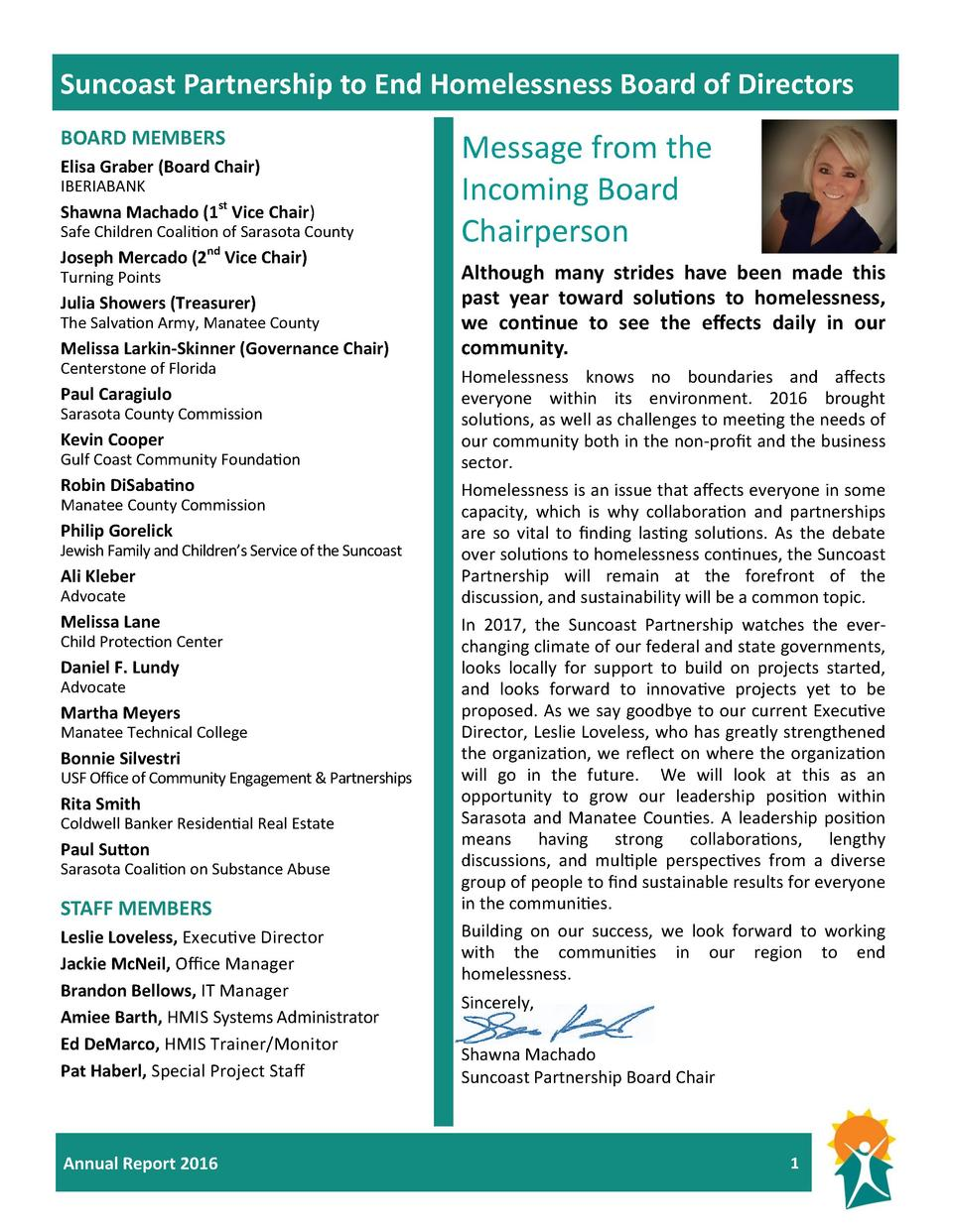 Suncoast Partnership to End Homelessness Board of Directors BOARD MEMBERS Elisa Graber  Board Chair  IBERIABANK  Shawna Ma...