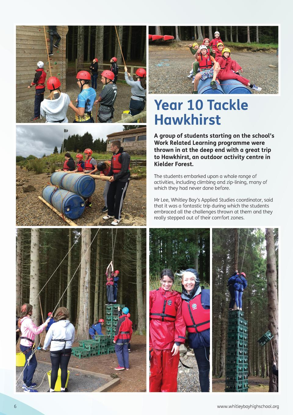 Year 10 Tackle Hawkhirst A group of students starting on the school   s Work Related Learning programme were thrown in at ...