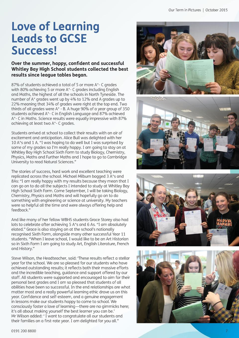 Our Term in Pictures   October 2015  Love of Learning Leads to GCSE Success  Over the summer, happy, confident and success...