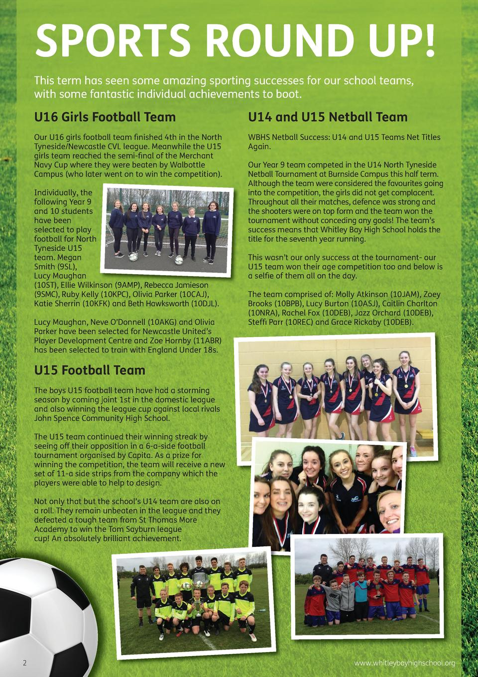 SPORTS ROUND UP  This term has seen some amazing sporting successes for our school teams, with some fantastic individual a...