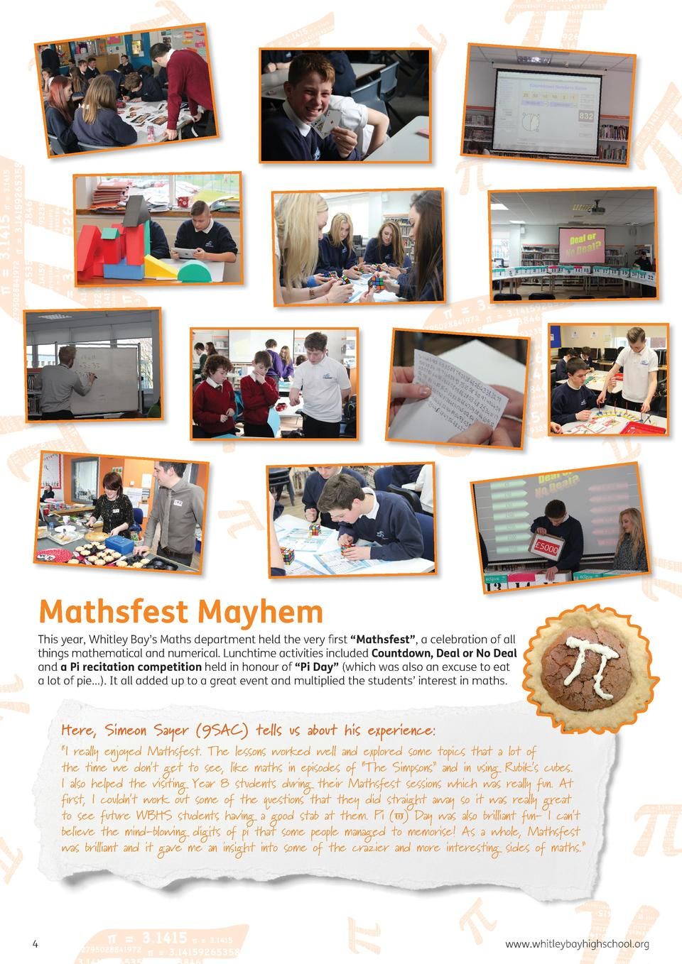 Mathsfest Mayhem  This year, Whitley Bay   s Maths department held the very first    Mathsfest   , a celebration of all th...