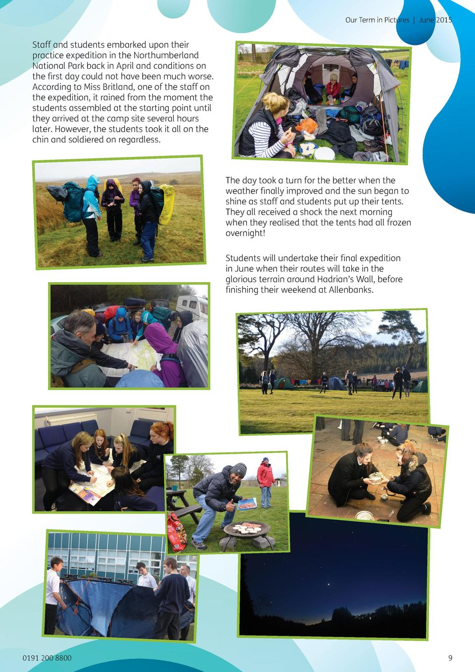 Our Term in Pictures   June 2015  Staff and students embarked upon their practice expedition in the Northumberland Nationa...