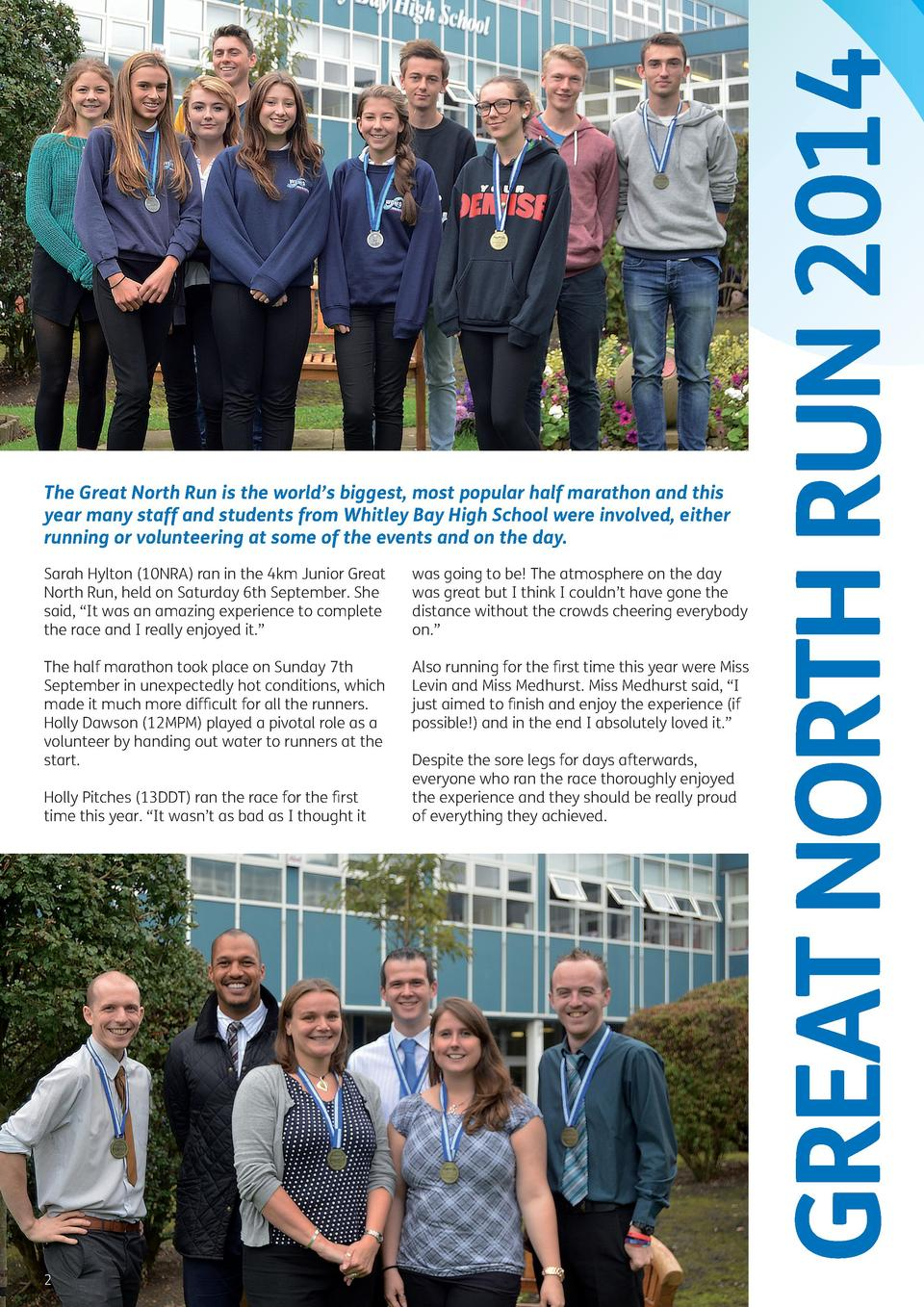 GREAT NORTH RUN 2014  The Great North Run is the world   s biggest, most popular half marathon and this year many staff an...