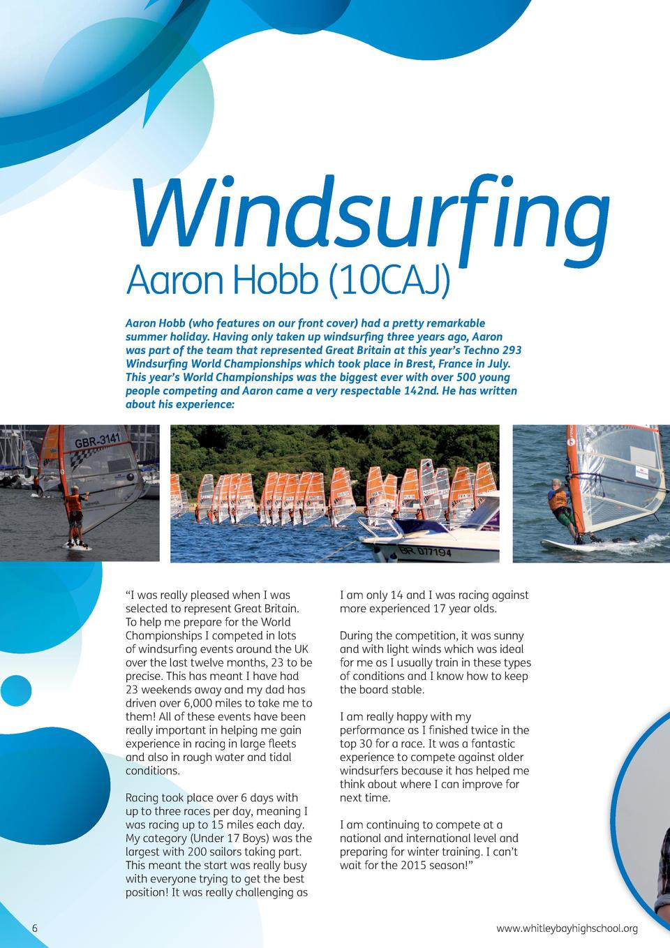Windsurfing Aaron Hobb  10CAJ  Aaron Hobb  who features on our front cover  had a pretty remarkable summer holiday. Having...