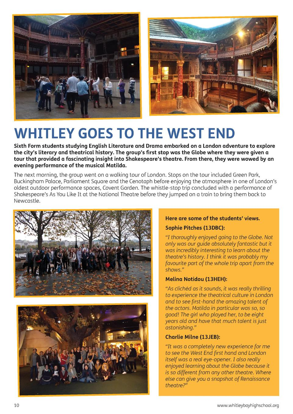 WHITLEY GOES TO THE WEST END  Sixth Form students studying English Literature and Drama embarked on a London adventure to ...