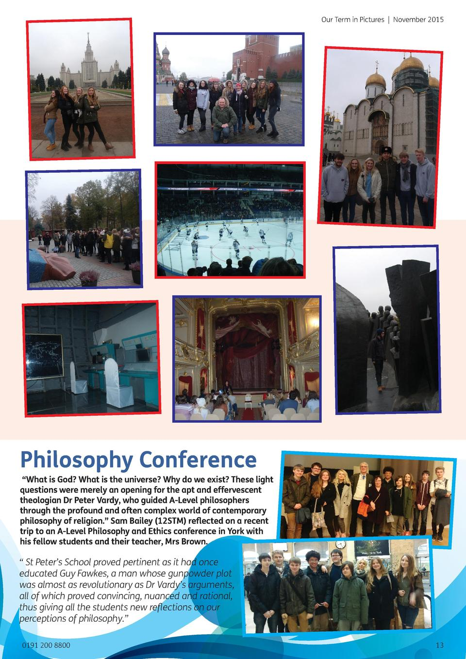Our Term in Pictures   November 2015  Philosophy Conference     What is God  What is the universe  Why do we exist  These ...