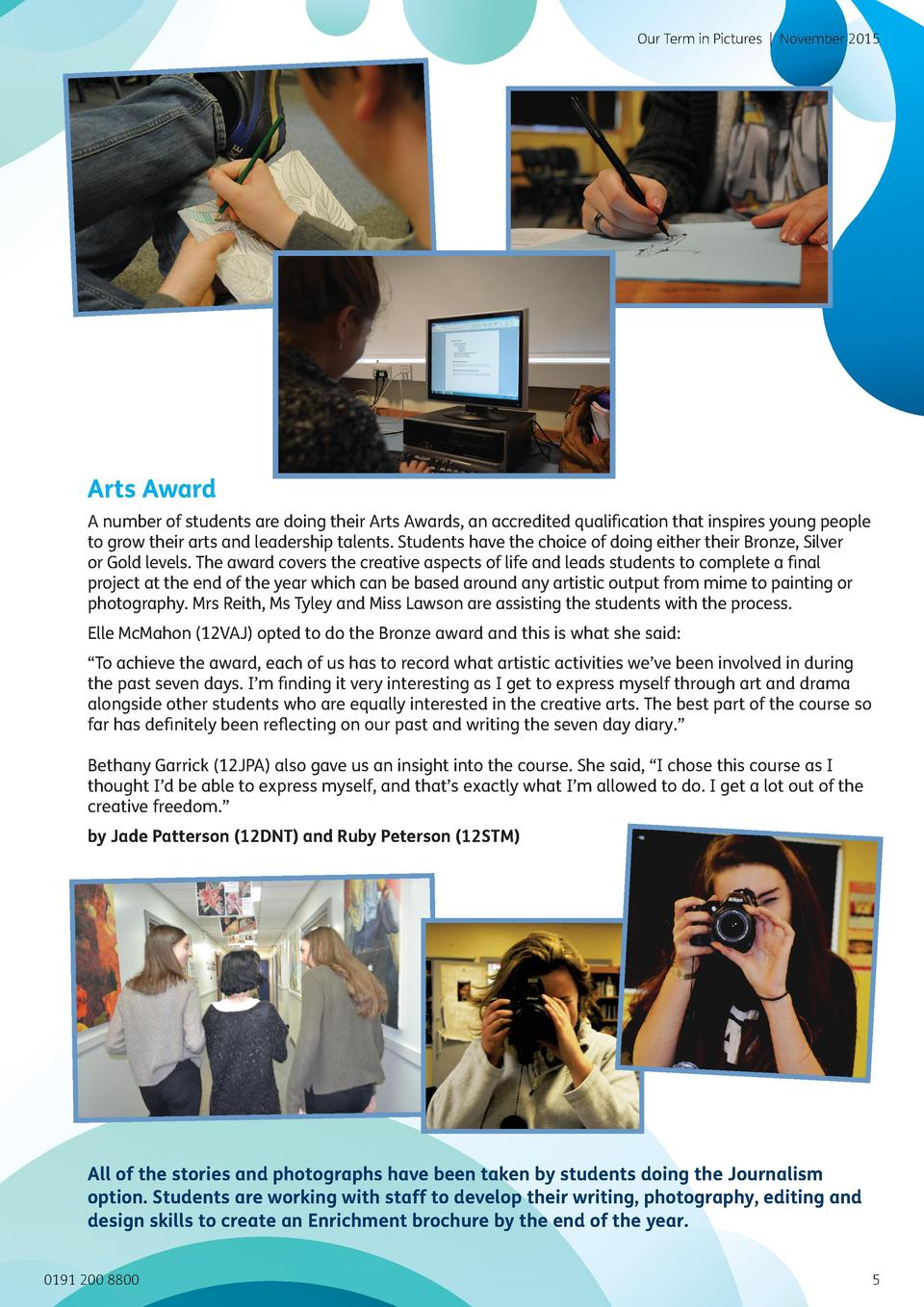 Our Term in Pictures   November 2015  Arts Award A number of students are doing their Arts Awards, an accredited qualifica...