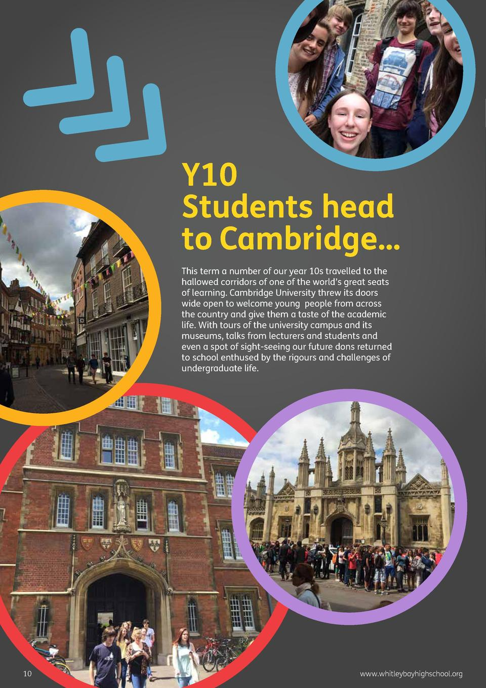 Y10 Students head to Cambridge    This term a number of our year 10s travelled to the hallowed corridors of one of the wor...