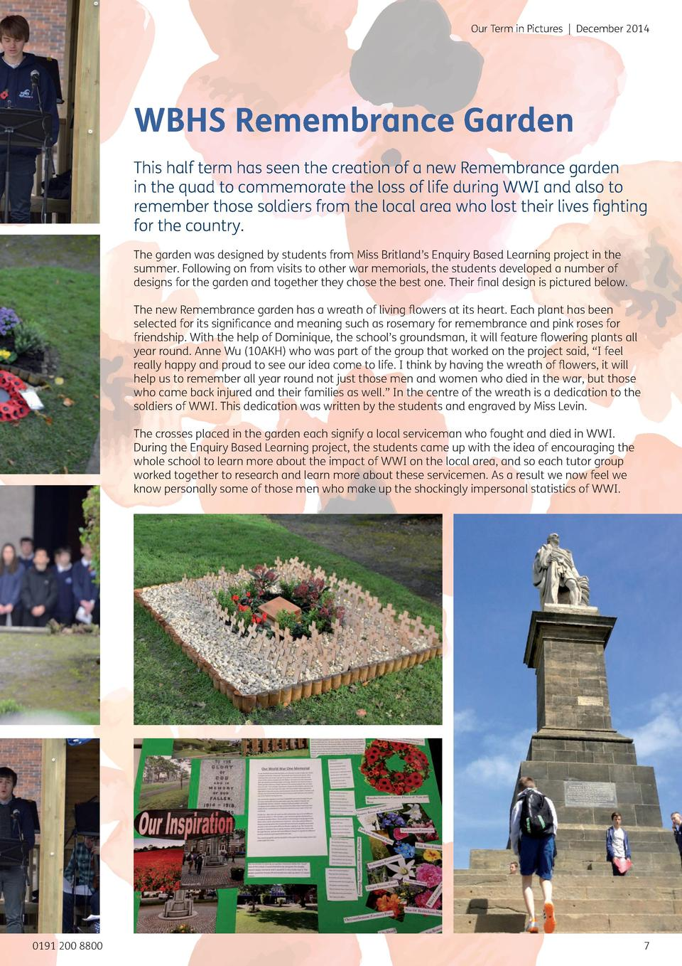 Our Term in Pictures   December 2014  WBHS Remembrance Garden This half term has seen the creation of a new Remembrance ga...