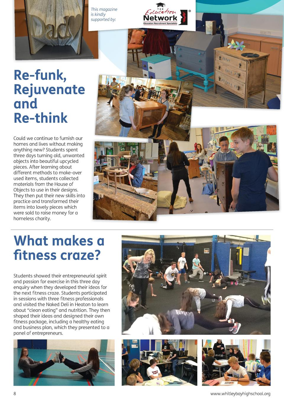 This magazine is kindly supported by   Re-funk, Rejuvenate and Re-think Could we continue to furnish our homes and lives w...
