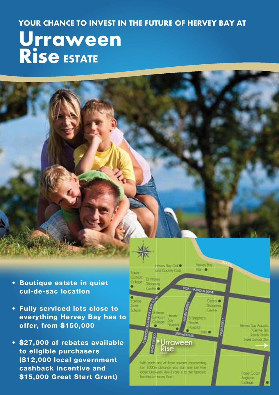 YOUR CHANCE TO INVEST IN THE FUTURE OF HERVEY BAY AT  Urraween Rise ESTATE       Boutique estate in quiet  cul-de-sac loca...