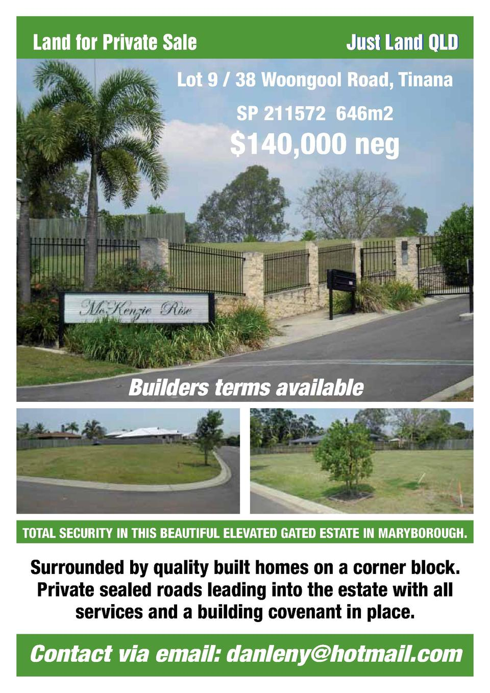 Land for Private Sale  Just Land QLD  Lot 9   38 Woongool Road, Tinana SP 211572 646m2   140,000 neg  Builders terms avail...