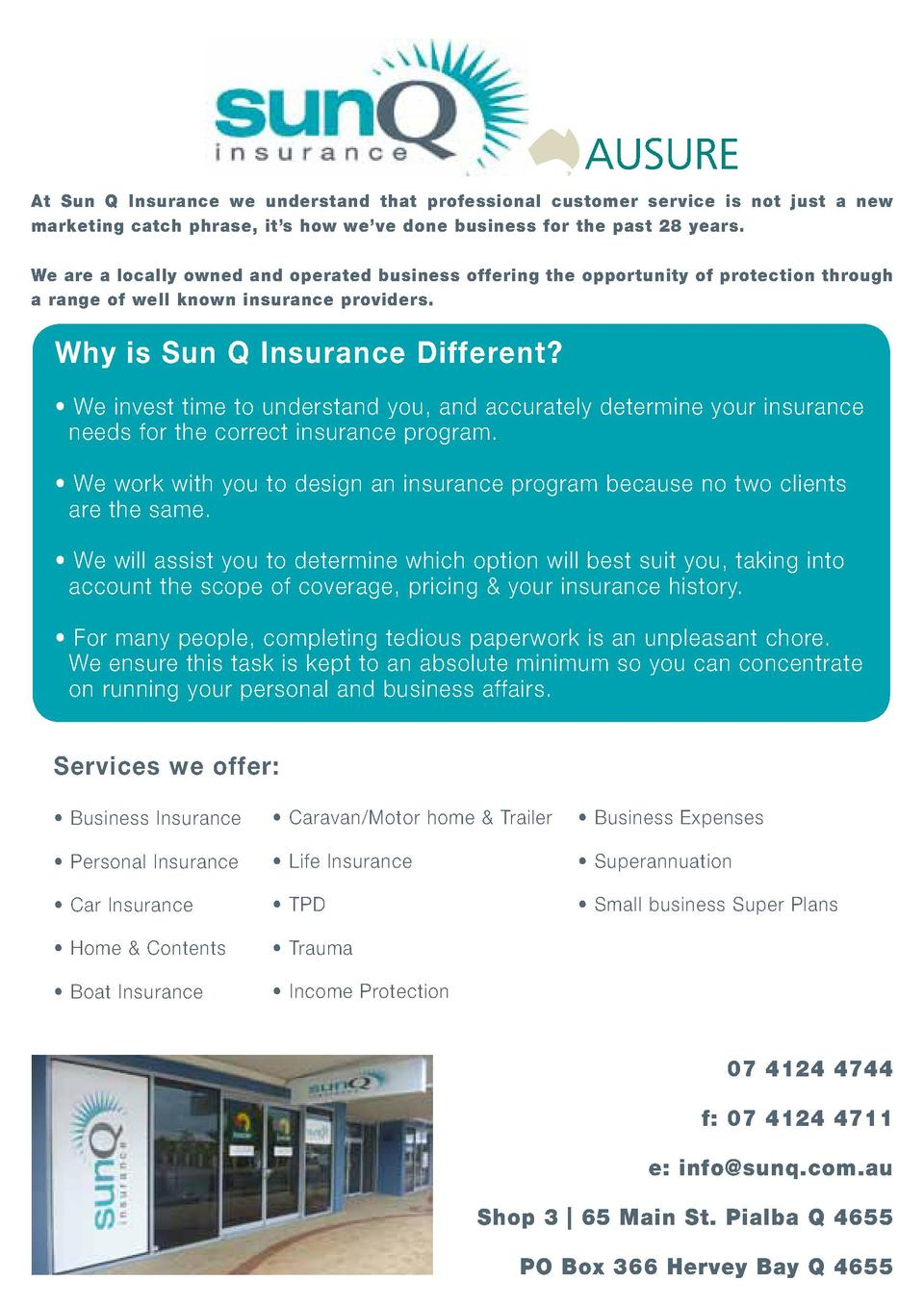 At Sun Q Insurance we understand that professional customer service is not just a new marketing catch phrase, it   s how w...