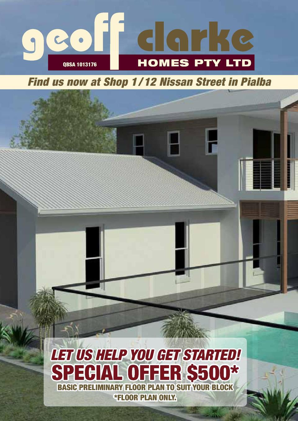geoff clarke QBSA 1013176  HOMES PTY LTD  Find us now at Shop 1   12 Nissan Street in Pialba  LET US HELP YOU GET STARTED ...
