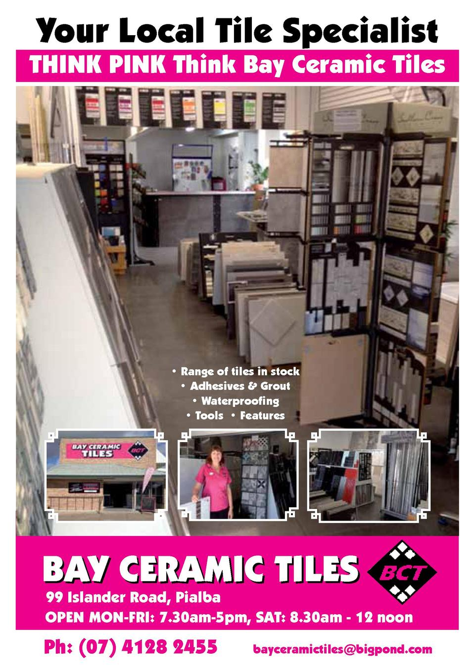 Your Local Tile Specialist  THINK PINK Think Bay Ceramic Tiles      Range of tiles in stock     Adhesives   Grout     Wate...