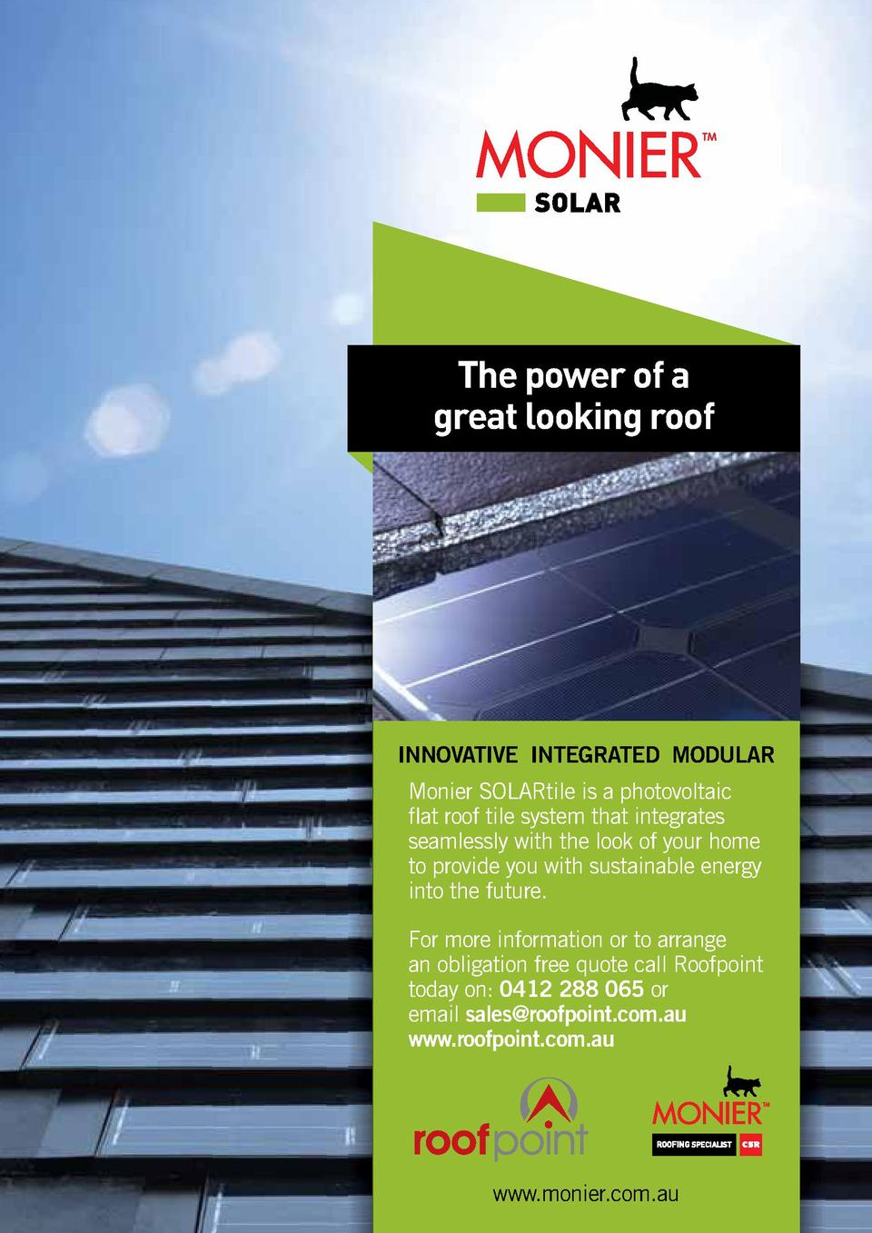 The power of a great looking roof  INNOVATIVE INTEGRATED MODULAR Monier SOLARtile is a photovoltaic    at roof tile system...