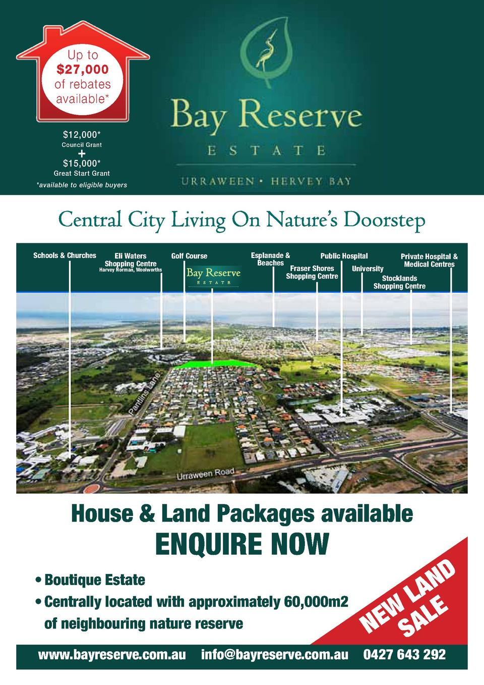 W E NEWSALE to EDUp AL NN 27,000 S of LANDrebates LA available         12,000  Council Grant      15,000  Great Start Gran...