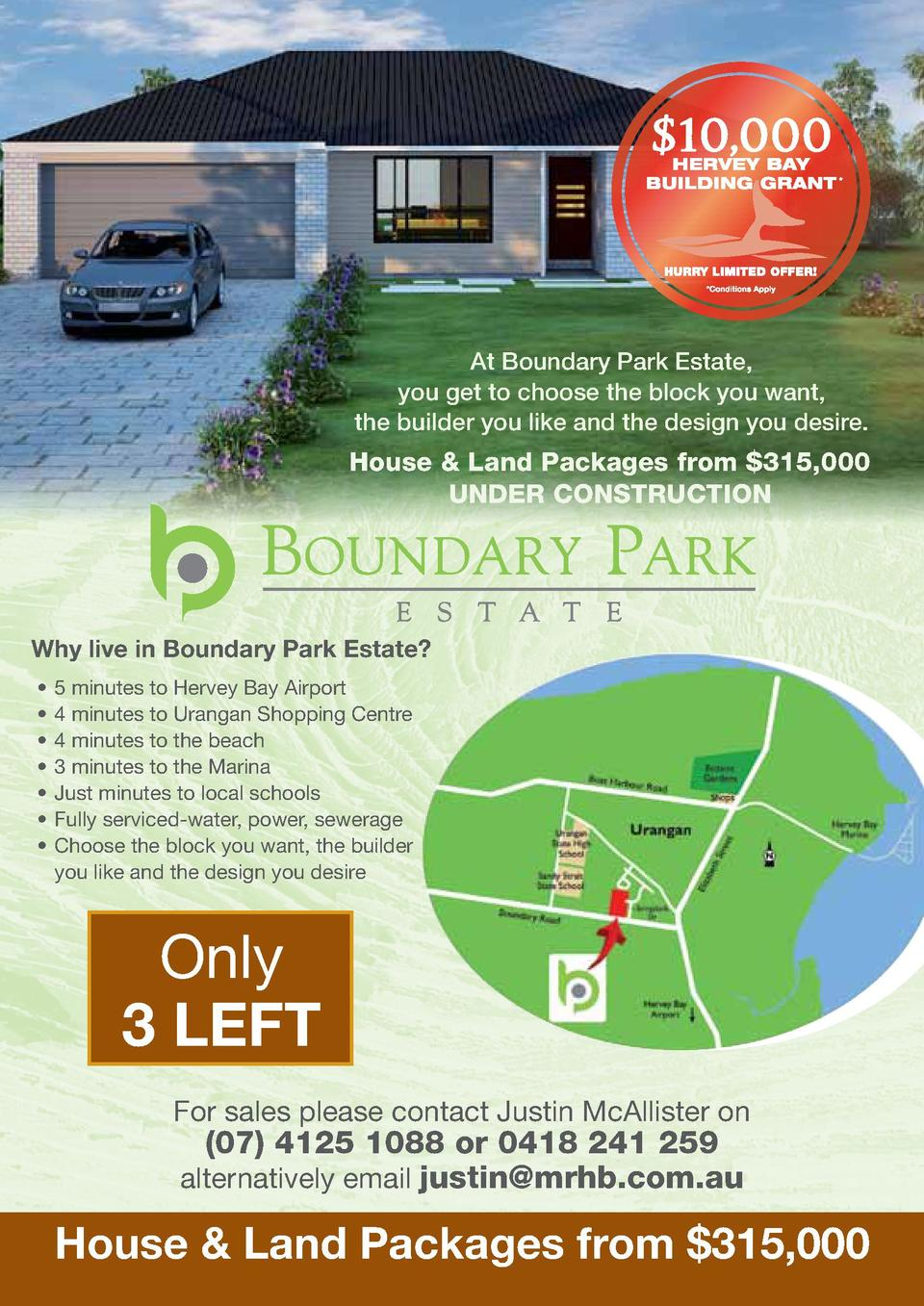 At Boundary Park Estate, you get to choose the block you want, the builder you like and the design you desire.  House   La...