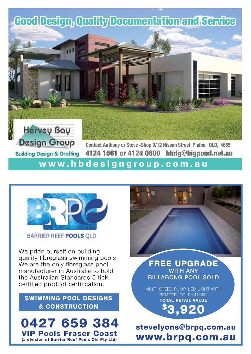 Good Design, Quality Documentation and Service  Contact Anthony or Steve -Shop 9 12 Nissen Street, Pialba, QLD, 4655  4124...