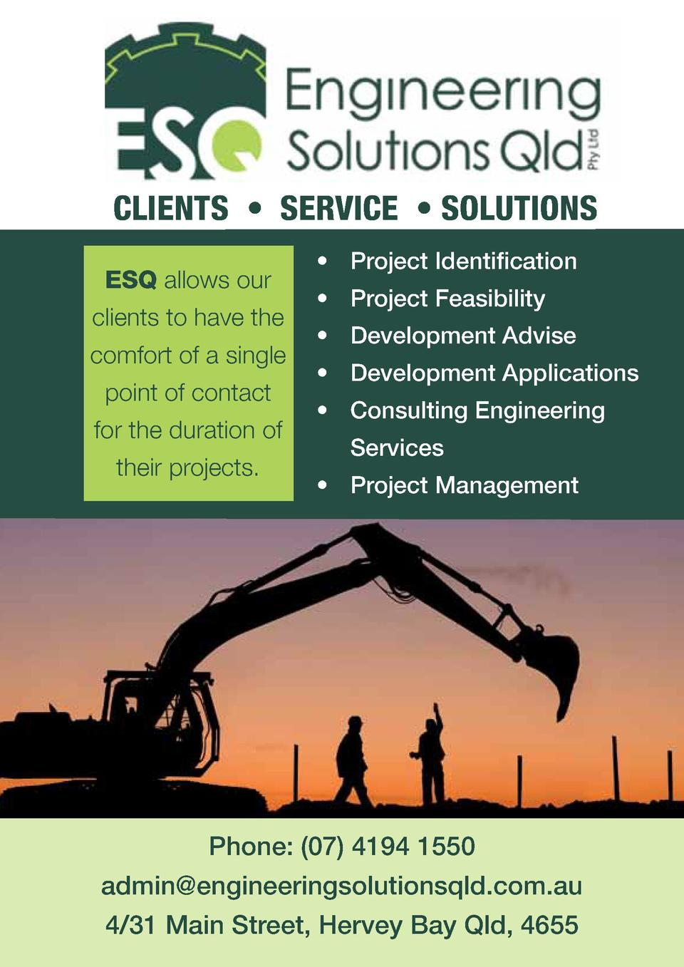 CLIENTS     SERVICE     SOLUTIONS ESQ allows our clients to have the comfort of a single point of contact for the duration...